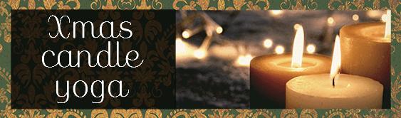 【終了】Xmas Candle Yoga実施のお知らせ